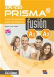Nuevo Prisma Fusion A1 + A2: Curso de Espanol para Extranjeros