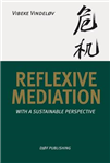Reflexive Mediation: With a Sustainable Perspective