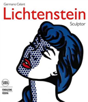 Roy Lichtenstein: Sculpture