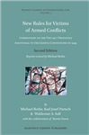 New Rules for Victims of Armed Conflicts: Commentary on the Two 1977 Protocols Additional to the Geneva Conventions of 1949. Second Edition. Reprint revised by Michael Bothe