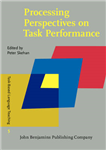 Processing Perspectives on Task Performance