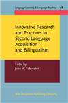 Innovative Research and Practices in Second Language Acquisi