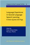 Language Experience in Second Language Speech Learning: In honor of James Emil Flege