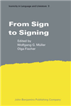 From Sign to Signing