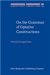 On the Grammar of Optative Constructions