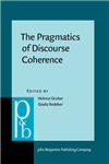 Pragmatics of Discourse Coherence