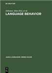 Language Behavior: A Book of Readings in Communication. For Elwood Murray on the Occasion of His Retirement