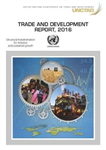 Trade and Development Report 2016: Structural Transformation for Inclusive and Sustained Growth