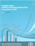 Looking ahead in world food and agriculture: perspectives to 2050