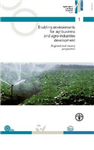 Enabling Environments for Agribusiness and Agro-Industries Development: Regional and Country Perspectives