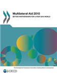 Multilateral aid 2015: better partnerships for a post-2015 world