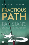 Fractious Path: Pakistan's Democratic Transition
