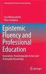 Epistemic Fluency and Professional Education