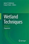 Wetland Techniques: Volume 2: Organisms