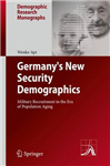 Germany\'s New Security Demographics: Military Recruitment in the Era of Population Aging