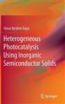 Heterogeneous Photocatalysis Using Inorganic Semiconductor Solids