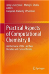 Practical Aspects of Computational Chemistry II: An Overview of the Last Two Decades and Current Trends