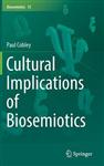 Cultural Implications of Biosemiotics
