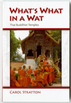 What\'s What in a Wat: Thai Buddhist Temples