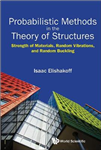 Probabilistic Methods In The Theory Of Structures: Strength