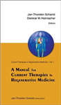 Manual For Current Therapies In Regenerative Medicine, A