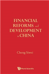 Financial Reforms And Developments In China