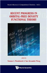 Recent Progress In Orbital-free Density Functional Theory