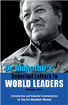 Dr. Mahathir\'s Selected Letters to World Leaders: Volume 1