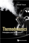 Thermodynamics: Principles And Applications