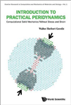 Introduction To Practical Peridynamics: Computational Solid