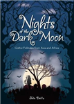 Nights of the Dark Moon
