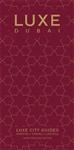 Dubai Luxe City Guide, 9th Edition