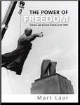 The Power of Freedom: Central and Eastern Europe After 1945