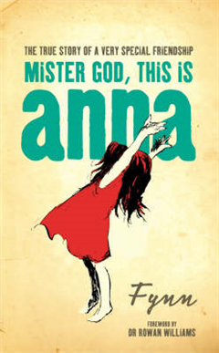 Mister God, This is Anna