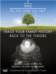 """""""Who Do You Think You Are?"""": Trace Your Family History Back to the Tudors: Bk. 3"""