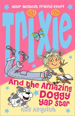 Trixie and the Amazing Doggy Yap Star