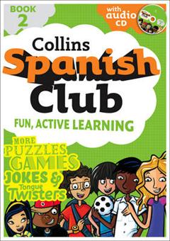 Spanish Club Book 2: Fun, Active Learning