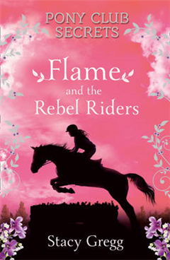 Flame and the Rebel Riders
