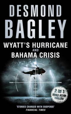 Wyatt\'s Hurricane / Bahama Crisis