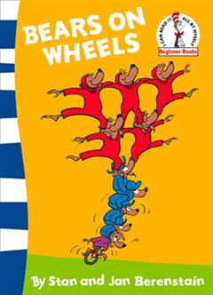 Bears on Wheels: Berenstain Bears (Beginner Series)