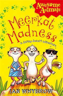 Meerkat Madness (Awesome Animals)