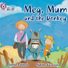 Meg, Mum and the Donkey: Band 02B/Red B (Collins Big Cat)