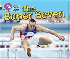 The Super Seven: Band 03 Yellow/Band 08 Purple (Collins Big Cat Phonics Progress)