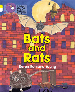 Bats and Rats: Band 03 Yellow/Band 10 White (Collins Big Cat Phonics Progress)