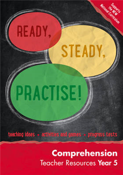 Year 5 Comprehension Teacher Resources: English KS2 (Ready, Steady, Practise!)