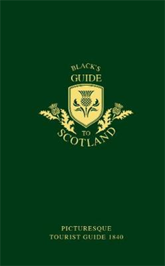 Black's Guide to Scotland