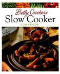 Betty Crocker\'s Slow Cooker Cookbook