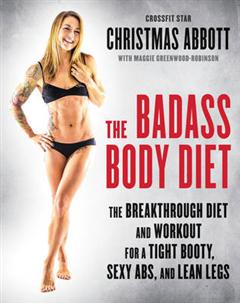 Badass Body Diet