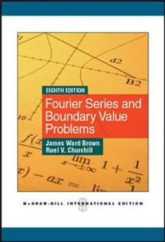 Fourier Series and Boundary Value Problems (Int\'l Edition)