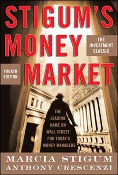 Stigum\'s Money Market, 4E